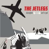 The Jetlegs - Alright! Let's Go!
